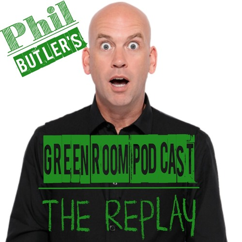 Phil Butler's Green Room Podcast Ep 32