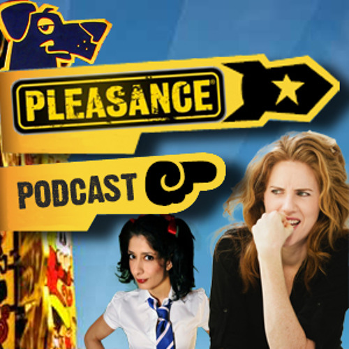 Pleasance Podcast 2012 – Sarah Kendall & Shappi Khorsandi